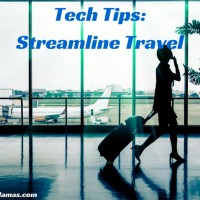 Top Trends and #Tech #Tips to Streamline Travel